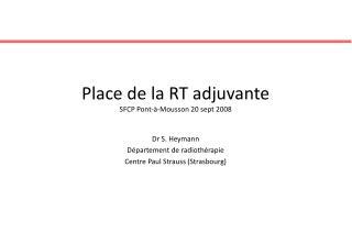 Place de la RT adjuvante SFCP Pont-à-Mousson 20 sept 2008