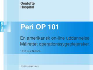 Peri OP 101
