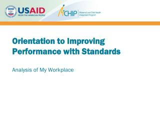Orientation to Improving Performance with Standards