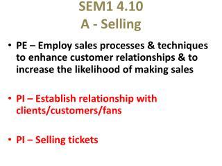 SEM1 4.10 A - Selling