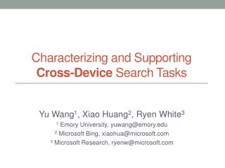 Characterizing and Supporting  Cross-Device  Search Tasks
