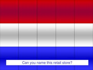 Can you name this retail store?