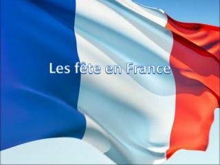 Les fête  e n France