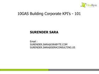 SURENDER SARA   Email : SURENDER.SARAORABYTE SURENDER.SARASERACONSULTING