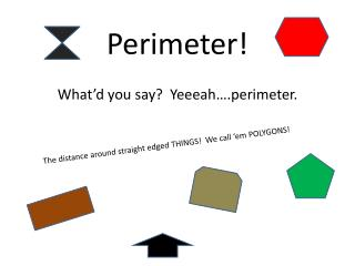 Perimeter!