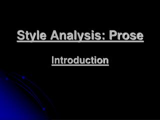 Style Analysis: Prose Introduction