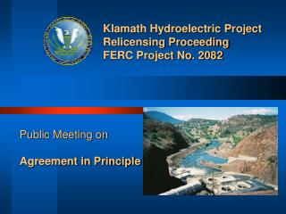 Klamath Hydroelectric Project Relicensing Proceeding FERC Project No. 2082