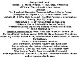 Geology 100 Exam #1  Format  = ~27 Multiple Choice, ~14 True/False, ~9 Matching
