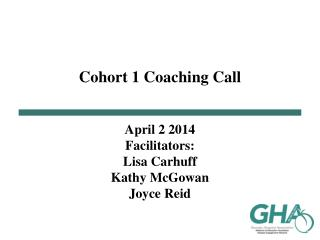 Cohort 1 Coaching Call
