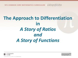 The Approach  to Differentiation  in  A  Story of Ratios  and  A Story of Functions
