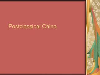 Postclassical China