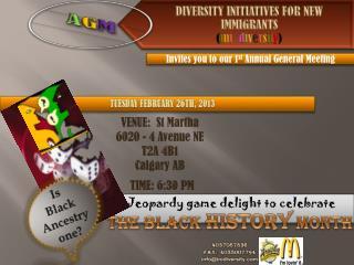 VENUE:  St Martha 6020 - 4 Avenue NE T2A 4B1 Calgary AB TIME: 6:30 PM