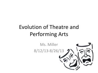 Evolution of Theatre and Performing Arts