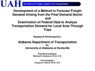 Alabama Department of  Transportation By: University of Alabama at Huntsville