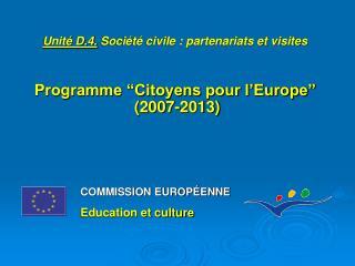 COMMISSION EUROPÉENNE Education et culture