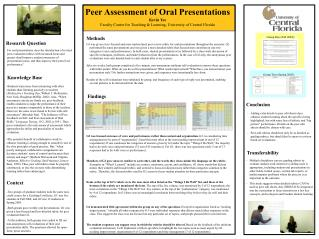 Peer Assessment of Oral Presentations Kevin Yee Faculty Center for Teaching  Learning, University of Central Florida