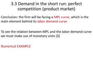 3.3 Demand in the short run: perfect competition (product market)