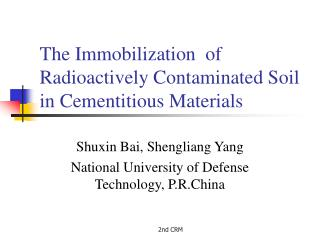 The Immobilization  of  Radioactively Contaminated Soil in Cementitious Materials