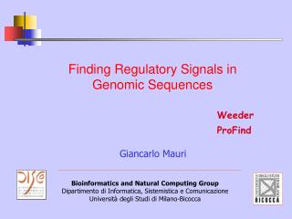 Finding Regulatory Signals in Genomic Sequences