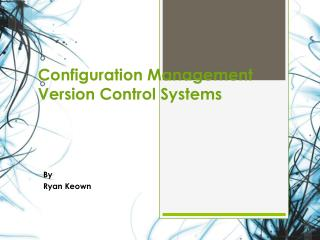 Configuration Management Version Control Systems