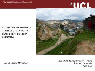 TRANSPORT STRATEGIES IN A CONTEXT OF SOCIAL AND SPATIAL PERIPHERIES IN COLOMBIA