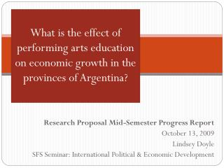What is the effect of performing arts education on economic growth in the provinces of Argentina?