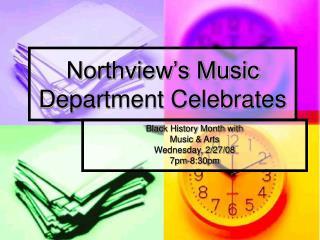 Northview's Music Department Celebrates