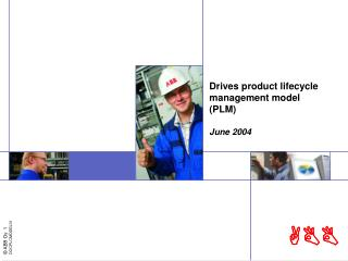 Drives product lifecycle management model (PLM) June 2004