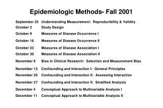 Epidemiologic Methods- Fall 2001