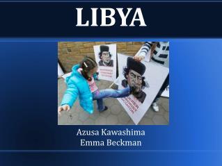 LIBYA Azusa Kawashima Emma Beckman