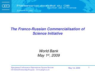The Franco-Russian Commercialisation of Science Initiative