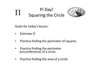Pi Day! Squaring the Circle