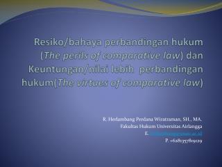 R.  Herlambang Perdana Wiratraman , SH., MA.  Fakultas Hukum Universitas Airlangga