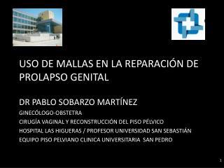 USO DE MALLAS EN LA REPARACIÓN DE   PROLAPSO GENITAL