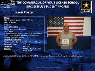 The Commercial Driver�s License School Successful Student Profile