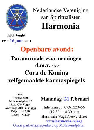 Nederlandse Vereniging                  van Spiritualisten  Harmonia