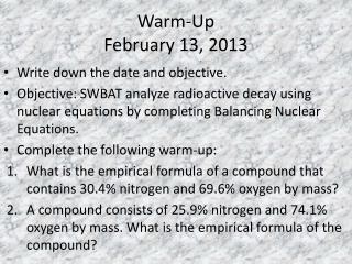 Warm-Up February 13, 2013