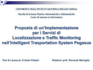 Proposta di un'Implementazione  per i Servizi di  Localizzazione e Traffic Monitoring