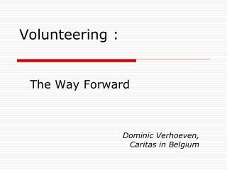 Volunteering :