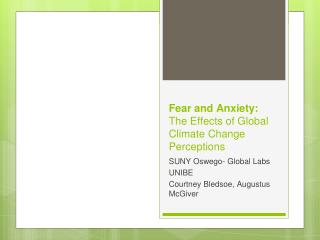 Fear and Anxiety:  The Effects of Global Climate Change Perceptions