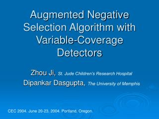 Augmented Negative Selection Algorithm with Variable-Coverage Detectors