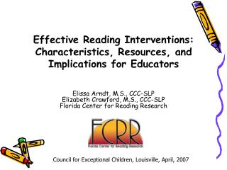 Effective Reading Interventions: Characteristics, Resources, and Implications for Educators