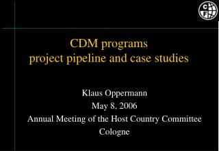 CDM programs project pipeline and case studies