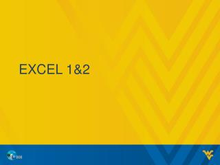 Excel  1& 2