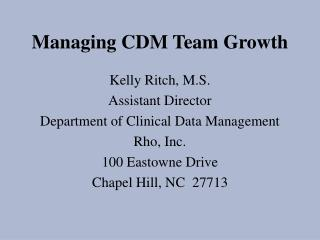 Managing CDM Team Growth