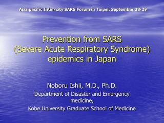 Prevention from SARS Severe Acute Respiratory Syndrome  epidemics in Japan