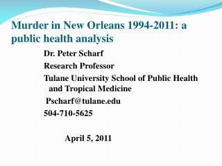 Murder in New Orleans 1994-2011: a public health analysis