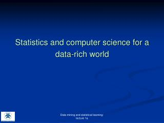 Statistics and computer science for a data-rich world