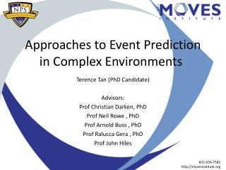 Approaches to Event Prediction in Complex Environments
