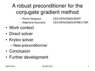 A robust preconditioner for the conjugate gradient method